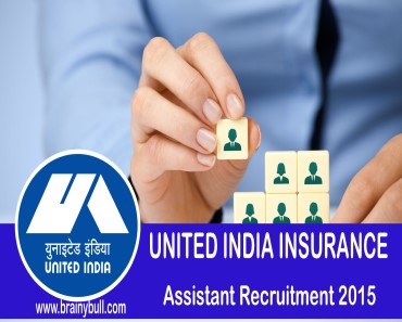 United India Insurance Assistant Recruitment 2015