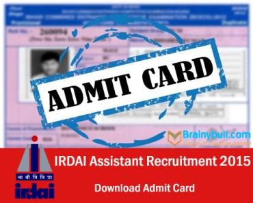 Download IRDAI Assistant Exam Admit Card 2015