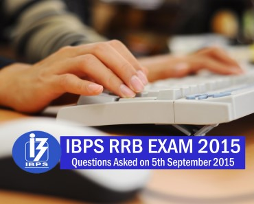 Question Asked in IBPS RRB Exam 5th September 2015
