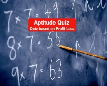 Maths Quiz Based on Profit Loss